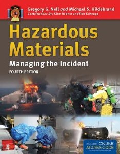 Hazardous Materials: Managing the Incident, 4th Edition