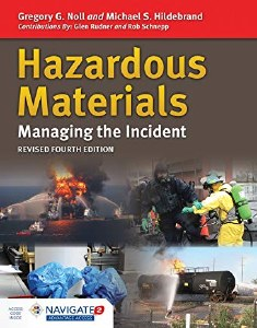 Hazardous Materials: Managing the Incident, 4th Edition REVISED