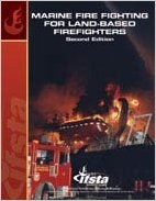 Marine Fire Fighting for Land Based Fire Fighters