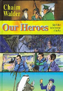 Our Heroes Volume 1