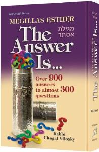 Megillas Esther: The Answer Is