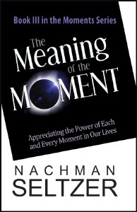 The Meaning of the Moment