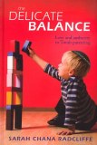 The Delicate Balance