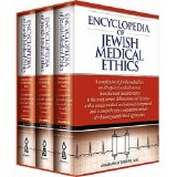 Encyc of Jewish Medical Ethics