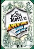 Adventures With Rebbe Mendel
