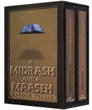 A Midrash and a Maaseh
