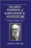 Halakhic Positions - Vol 6