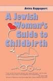 Jewish Woman's Guide To Birth