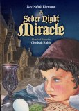 A SEDER NIGHT MIRACLE