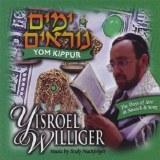 Yisroel Willger- Yom Kippur