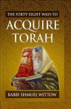 48 Ways to Acquire Torah