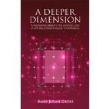A Deeper Dimension