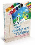 Joy of Jewish Art for Children