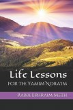 Life Lessons Of The Yamim Nora