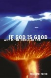 If God Is Good, Why World Bad?