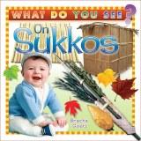 What Do You See On Sukkos?