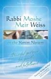 Rabbi Weiss on Yamim Noraim