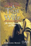 A Time To Weep