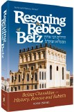RESCUING THE REBBE OF BELZ H/C