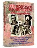 Bostoner Rebbetzin Remembers