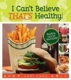 I Can't Believe That's Healthy
