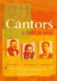 Cantors- A Faith in song