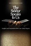 The Siddur Speaks to Us