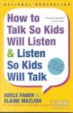 How To Talk - Kids Will Listen