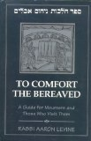To Comfort The Bereaved