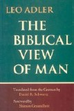 THE BIBLICAL VIEW OF A MAN