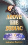 Above The Zodiac