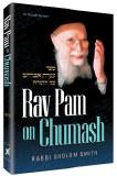 Rav Pam on Chumash
