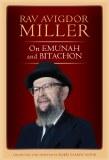 Rav Avigdor Miller on Emunah