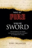 Who By Sword Who By Fire