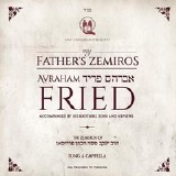 Avraham Fried -My Father's Zem