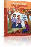 B.Y. Times Kid Sisters 1-3
