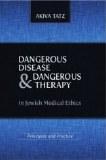 Dangerous Disease