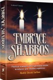 Embrace Shabbos