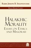 Halakhic Morality: Essays on
