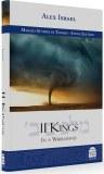 II Kings: In A Whirlwind