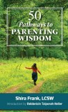 50 Pathways - Parenting Wisdom