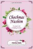 Chochmas Nashim