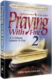 Praying with Fire - Vol 2