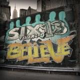 Six13 - Believe Volume 5