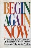 Begin Again Now