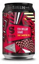 Siren Ten Dollar Shake Can 330ML