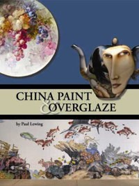 China Paint and Overglaze
