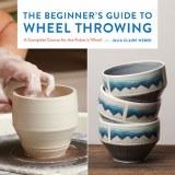 Beginners Guide/Wheel Throwing