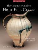 Complete Guide High Fire Glaze