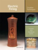 Electric Firing: Creative Tech